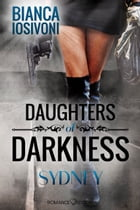 Daughters of Darkness: SYDNEY by Bianca Iosivoni