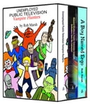 Public Television Heroes!: a three-book boxed set by Rob Marsh