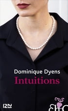 Intuitions by Dominique DYENS
