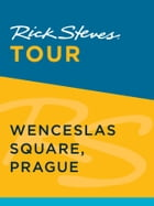 Rick Steves Tour: Wenceslas Square, Prague (Enhanced) by Rick Steves