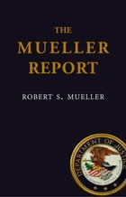 The Mueller Report by Robert S. Mueller