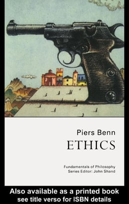 Book Ethics by Benn, Piers