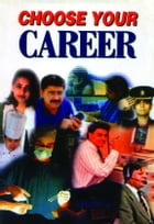 Choose Your Career by A Ganguly