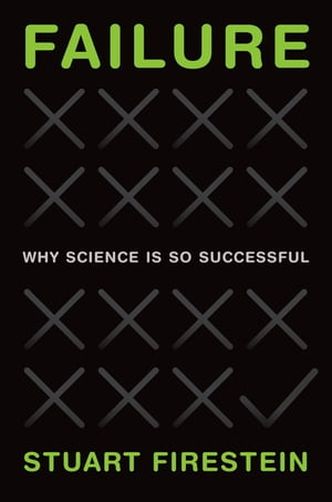 Failure Why Science Is So Successful