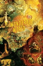 Wonderful World: A Novel by Javier Calvo