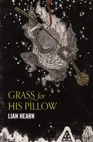 Grass for His Pillow Tales of the Otori Book 2