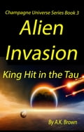 Alien Invasion: King Hit in the Tau 47285d68-2404-4de8-be61-d167f86eb5e7