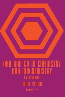 Book Ord and Cd in Chemistry and Biochemistry by Crabbe, Pierre