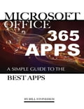 Microsoft Office 365 Apps: A Simple Guide the Best Apps Deal