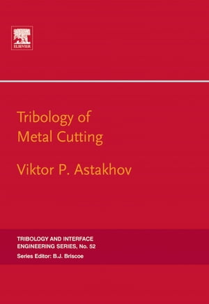 Tribology of Metal Cutting