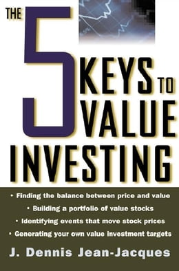 Book The 5 Keys to Value Investing by Jean-Jacques, J. Dennis