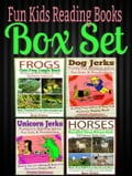 Fun Kids Reading Books Box Set: FROGS: Cute Frog Jungle Book: Hilarious Memes For Kids & All Frog Kid Pictures Photos Book + Horses: Beautiful Horse Nature Book + Unicorn Jerks + Dog Jerks dde51b9e-9b70-43c7-b50d-d7487be9272b