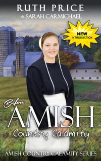 Before An Amish Country Calamity: Lancaster County Yule Goat Calamity, #1