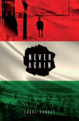 Book Never, Again by Endre Farkas