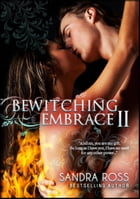Bewitching Embrace 2 by Sandra Ross