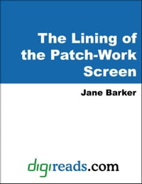 The Lining of the Patch-Work Screen