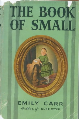Book The Book of Small by Emily Carr