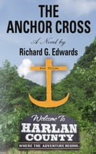 The Anchor Cross by Richard G. Edwards