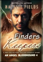 Finders Keepers: An Angel Bloodhound 4