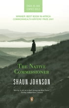 The Native Commissioner by Shaun Johnson