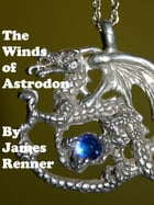 The Winds of Astrodon