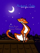 Bilingual Swedish & English Version: Toddy the Tomcat and Other Tales / Hankatten Toddy Och Andra Sagor by Renato Rizzuti