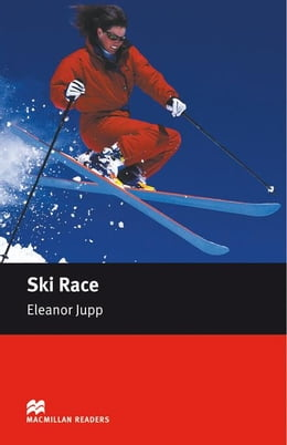 Book Ski Race: Starter ELT/ESL Graded Reader by Jupp, Eleanor