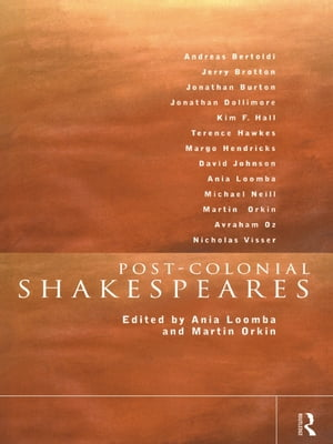Post-Colonial Shakespeares