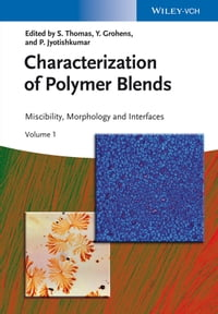 Characterization of Polymer Blends: Miscibility, Morphology and Interfaces