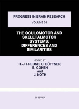 Book THE OCULOMOTOR AND SKELETALMOTOR SYSTEMS: DIFFERENCES AND SIMILARITIES by Freund, Hans-Joachim