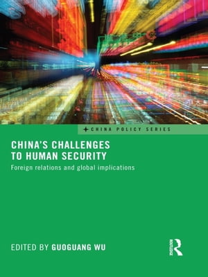 China's Challenges to Human Security Foreign Relations and Global Implications