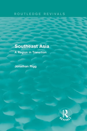 Southeast Asia (Routledge Revivals) A Region in Transition