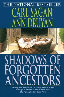 Book Shadows of Forgotten Ancestors by Carl Sagan
