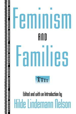 Feminism and Families
