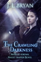 The Crawling Darkness by JL Bryan