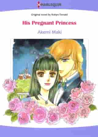 His Pregnant Princess (Harlequin Comics): Harlequin Comics by Robyn Donald