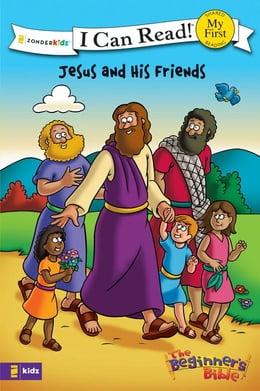 Book The Beginner's Bible Jesus and His Friends by Zondervan