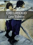 Childhood by Leo Tolstoy