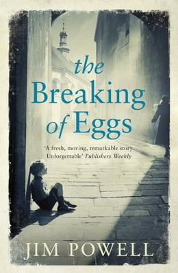 Book The Breaking of Eggs by Jim Powell