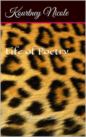 Life of Poetry Volume 3