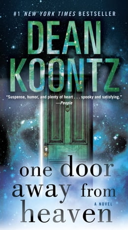 Book One Door Away from Heaven: A Novel by Dean Koontz
