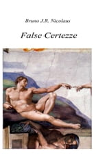 False certezze by Bruno J.R. Nicolaus