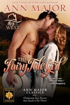 The Fairy Tale Girl: Men of the West, #2 by Ann Major