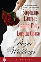 Royal Weddings: An Original Anthology by Stephanie Laurens