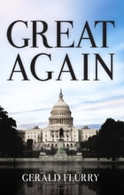 Great Again by Gerald Flurry