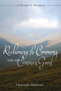 Reclaiming the Commons for the Common good