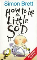 How To Be A Little Sod