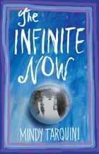 The Infinite Now Cover Image