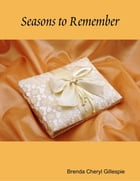 Seasons to Remember