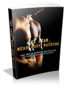 The Lean, Mean Body Machine by Anonymous